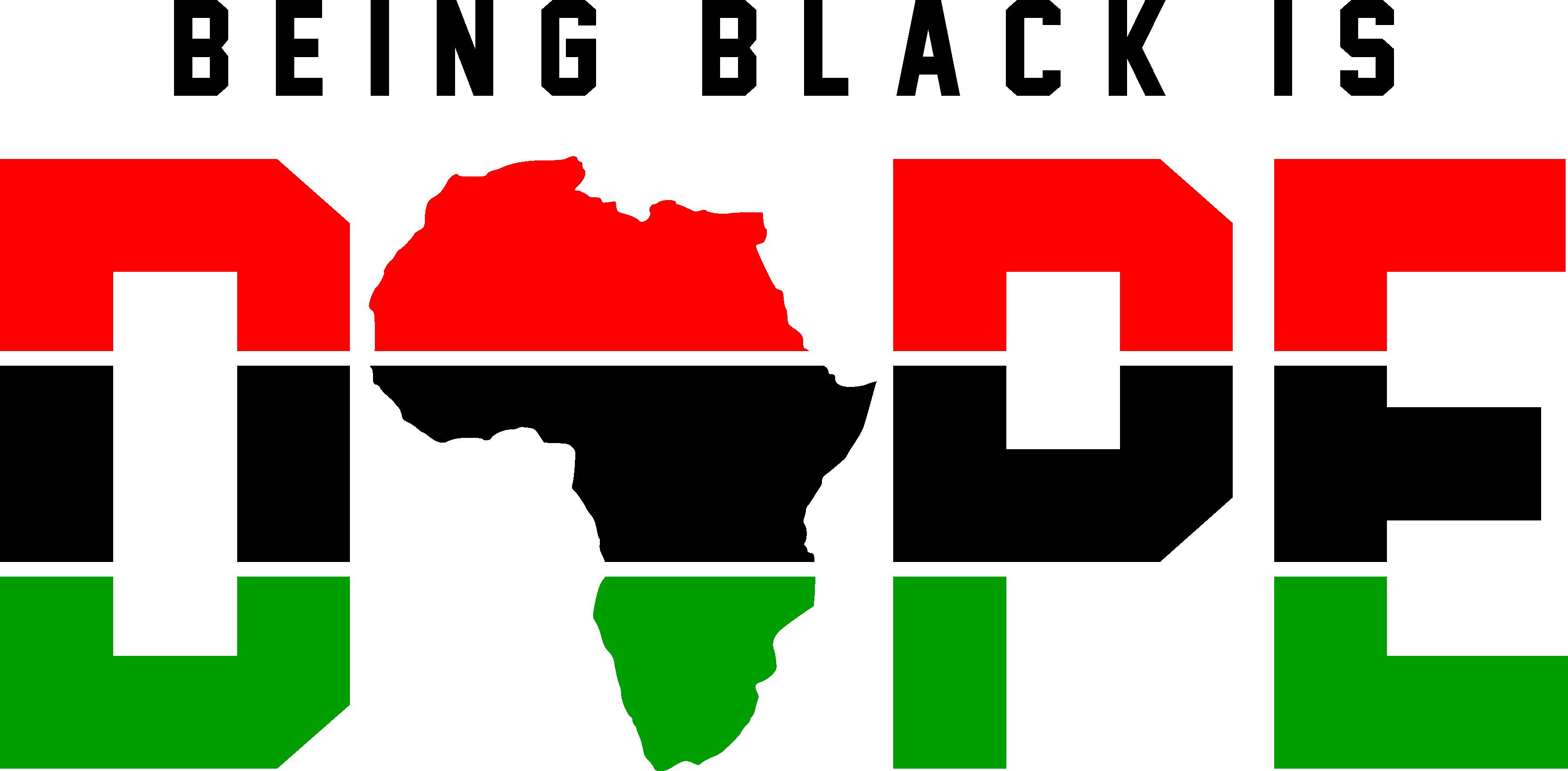 Beingblackisdopeafrica