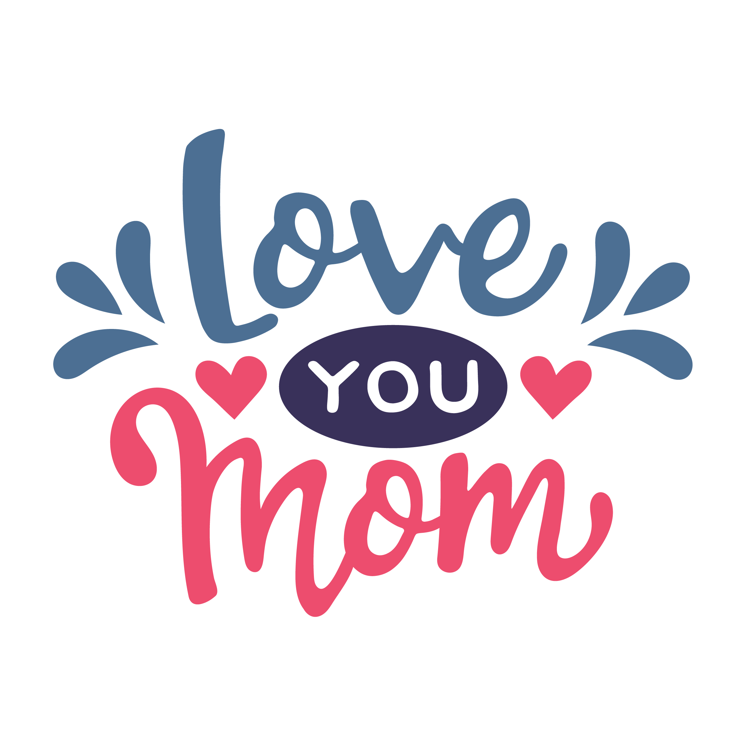 Love you mom 1