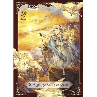 Alpi the soul sender tome 3