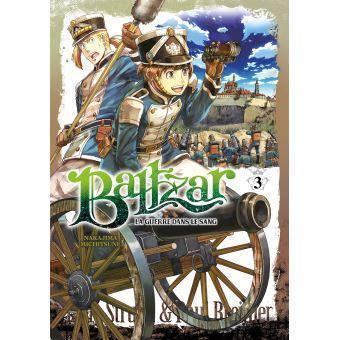 Baltzar la guerre dans le sang tome 3