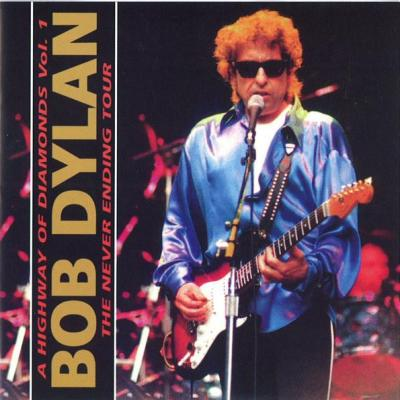 Bob dylan a highway of diamon vol 1