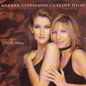 Celine dion tell him feat barbara straisand cd single occasion
