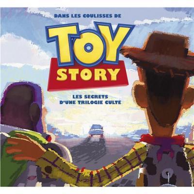 Dans les coulisses de toy story les secrets d une trilogie culte