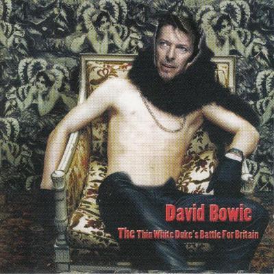 David bowie the thin white duke s battle for britain