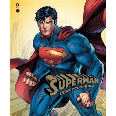 Dc comics superman l encyclopedie