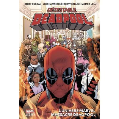 Detestable deadpool tome 3