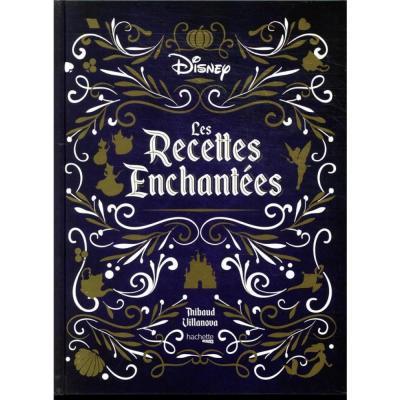 Disney les recettes enchantees