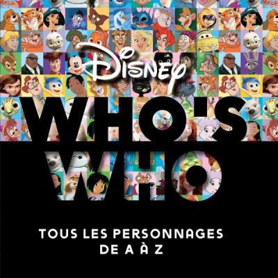 Disney who s who tous les personnages de a a z