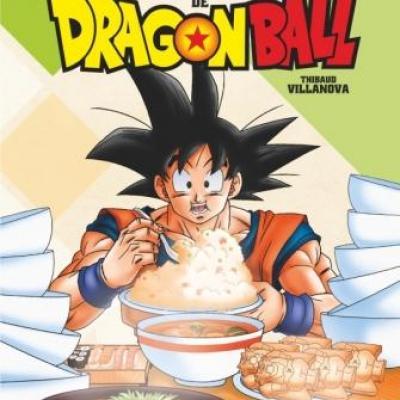 Dragon ball les recettes legendaires