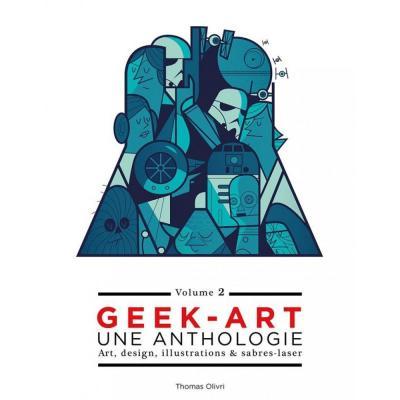 Geek art une anthologie vol 2