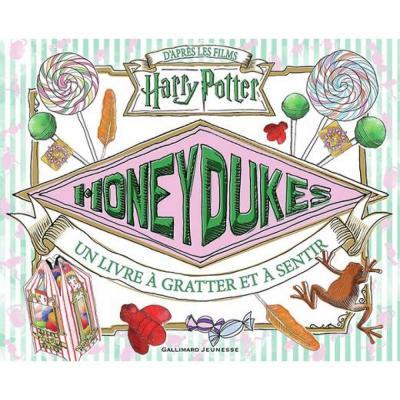 Harry potter honeydukes un livre a gratter et sentir