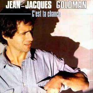 Jean jacques goldman c est ta chance 45t