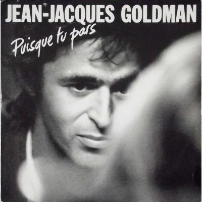 Jean jacques goldman puisque tu pars 45t