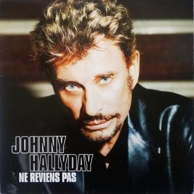 Johnny hallyday maxi 45t ne reviens pas edition limitee numerotee