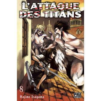 L attaque des titans tome 8