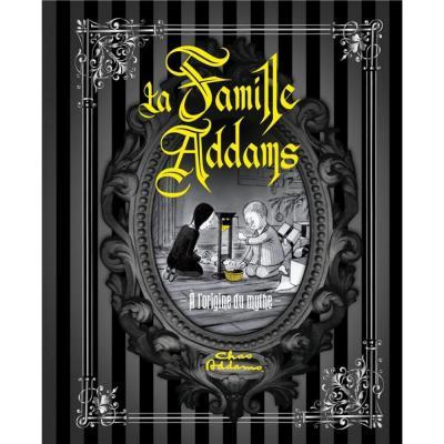 La famille adams a l origine du mythe