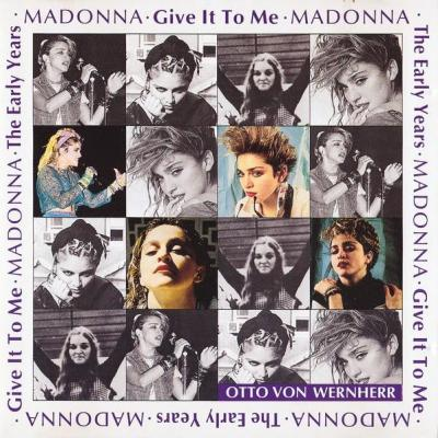 Madonna give it to me the early years with otto von wernherr cd occasion rare