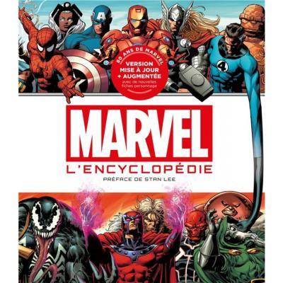 Marvel la grande encyclopedie nouvelle edition augmentee