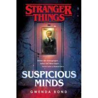Stranger things roman tome 1 suspicious mind