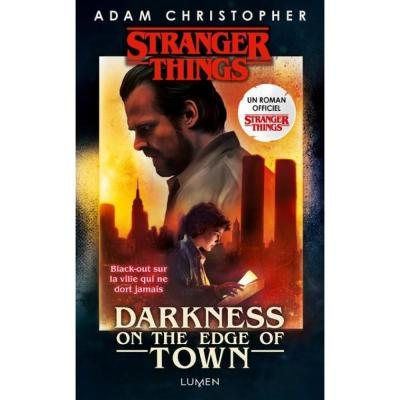 Stranger things roman tome 2 darkness on the edge of town