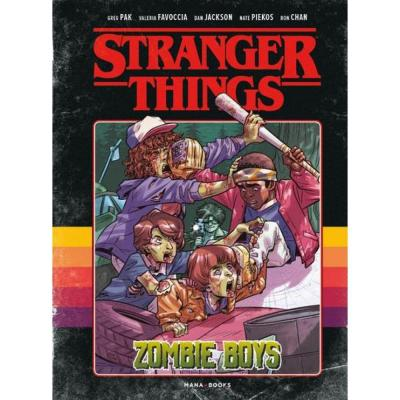 Stranger things tome 1 the zombie boys