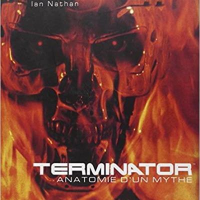 Terminator anatomie d un mythe