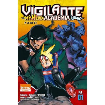 Vigilante my hero academia illegals tome 1