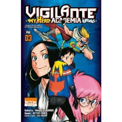 Vigilante my hero academia illegals tome 3