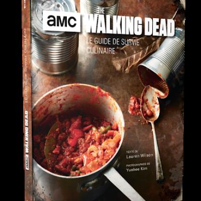 Walking dead le guide de survie culinaire