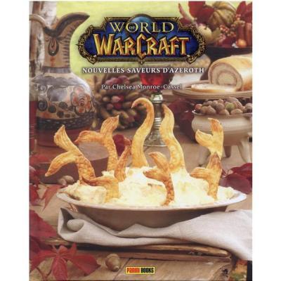 World of warcraft nouvelles saveurs d azeroth le livre de cuisine